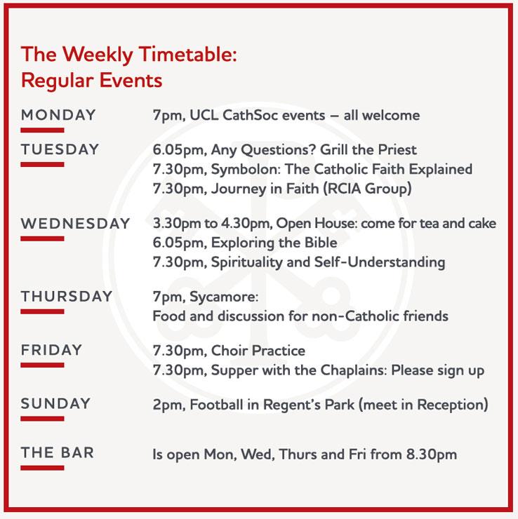 weekly timetable - Catholic Chaplaincy London
